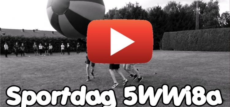 Sportdag 5WWI8a: aftermovie